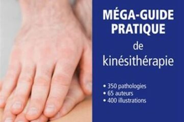 Guide pratique de kinésithérapie